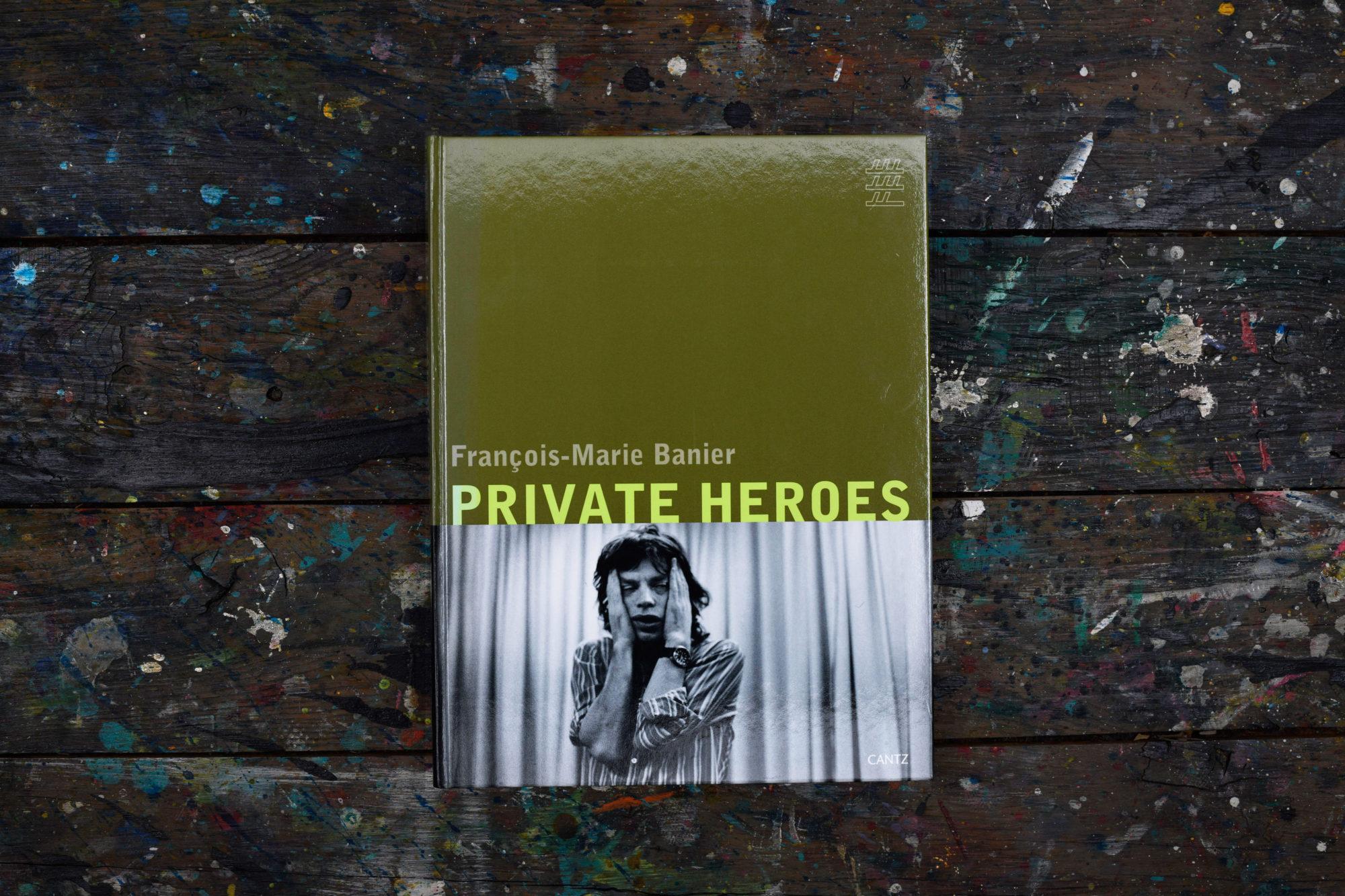 Private Heroes - François-Marie Banier