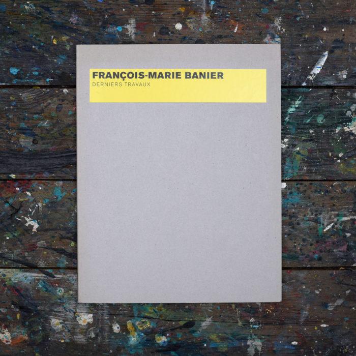 Derniers travaux - François-Marie Banier