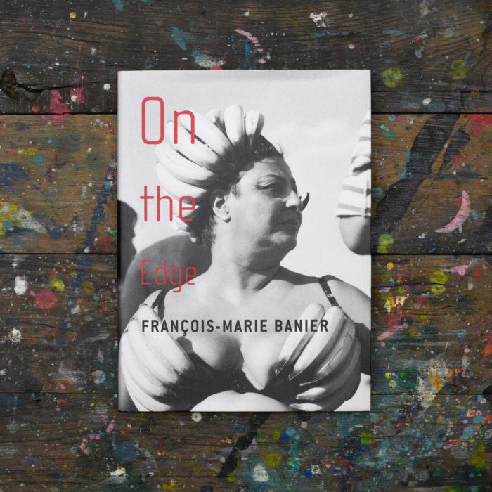 On the Edge - François-Marie Banier