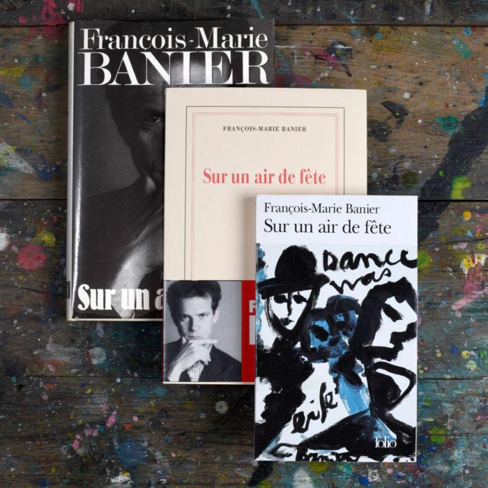 Sur un air de fête - François-Marie Banier