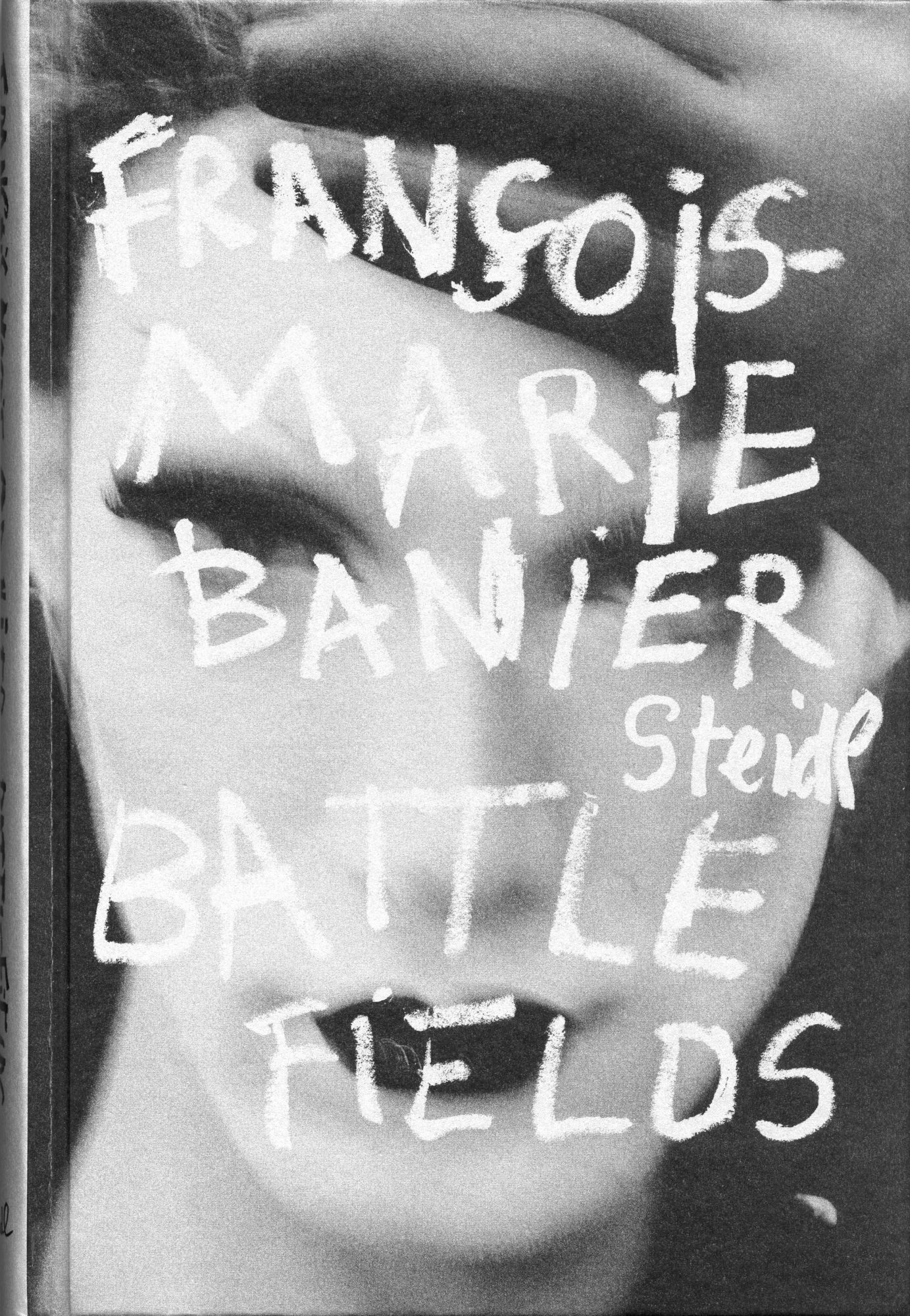Battlefields, Catalogue irraisonnable Vol. 2 - François-Marie Banier