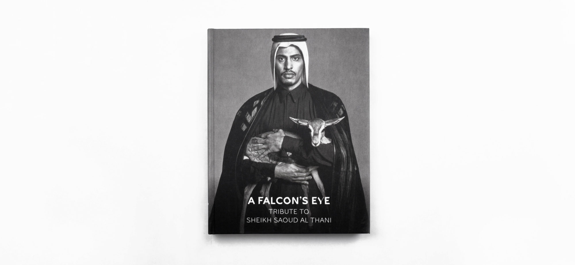 A falcon's eye : tribute to sheikh Saoud al Thani - François-Marie Banier